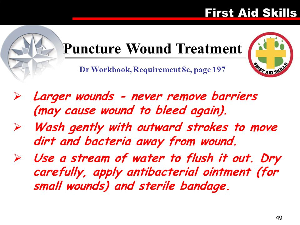 Puncture Wound Treatment Dr Workbook, Requirement 8c, page 197