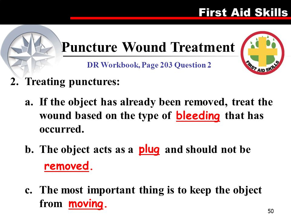 Puncture Wound Treatment DR Workbook, Page 203 Question 2