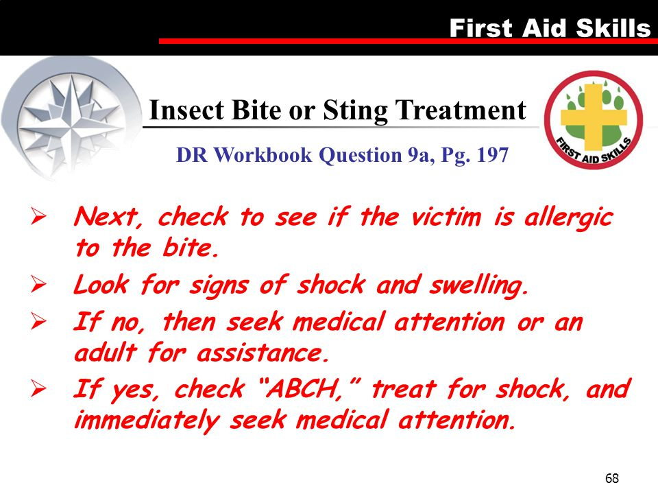 Insect Bite or Sting Treatment DR Workbook Question 9a, Pg. 197