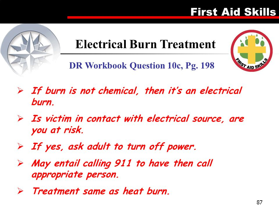 Electrical Burn Treatment DR Workbook Question 10c, Pg. 198
