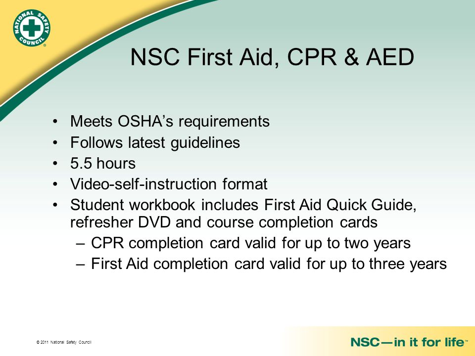NSC First Aid, CPR & AED Meets OSHA's requirements