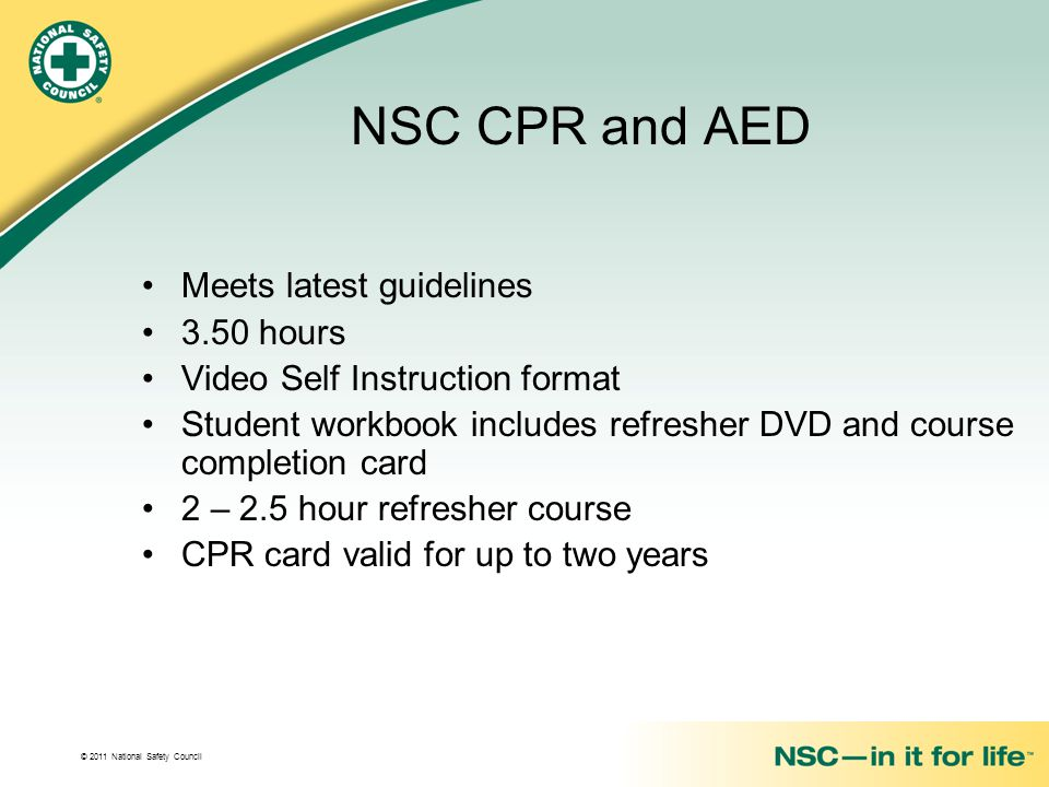 NSC CPR and AED Meets latest guidelines 3.50 hours
