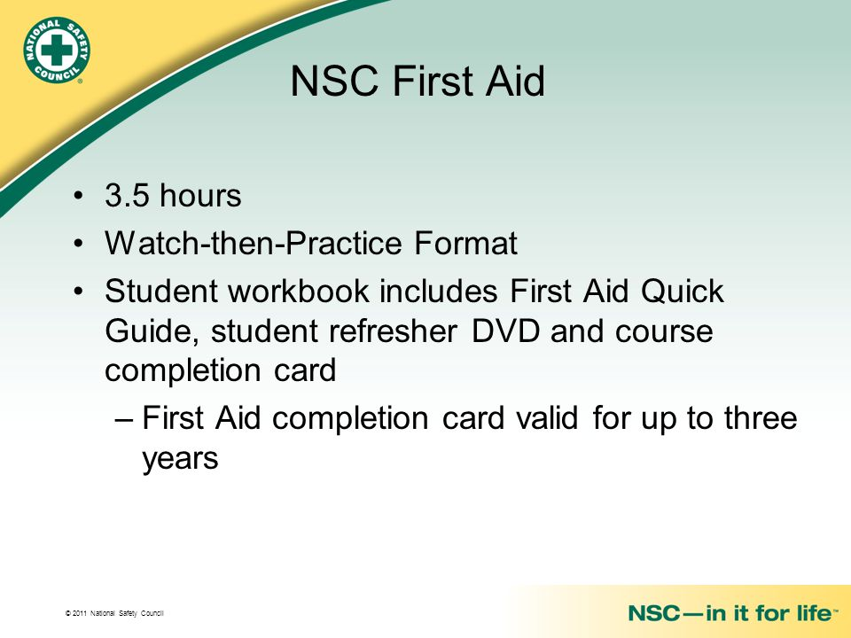 NSC First Aid 3.5 hours Watch-then-Practice Format