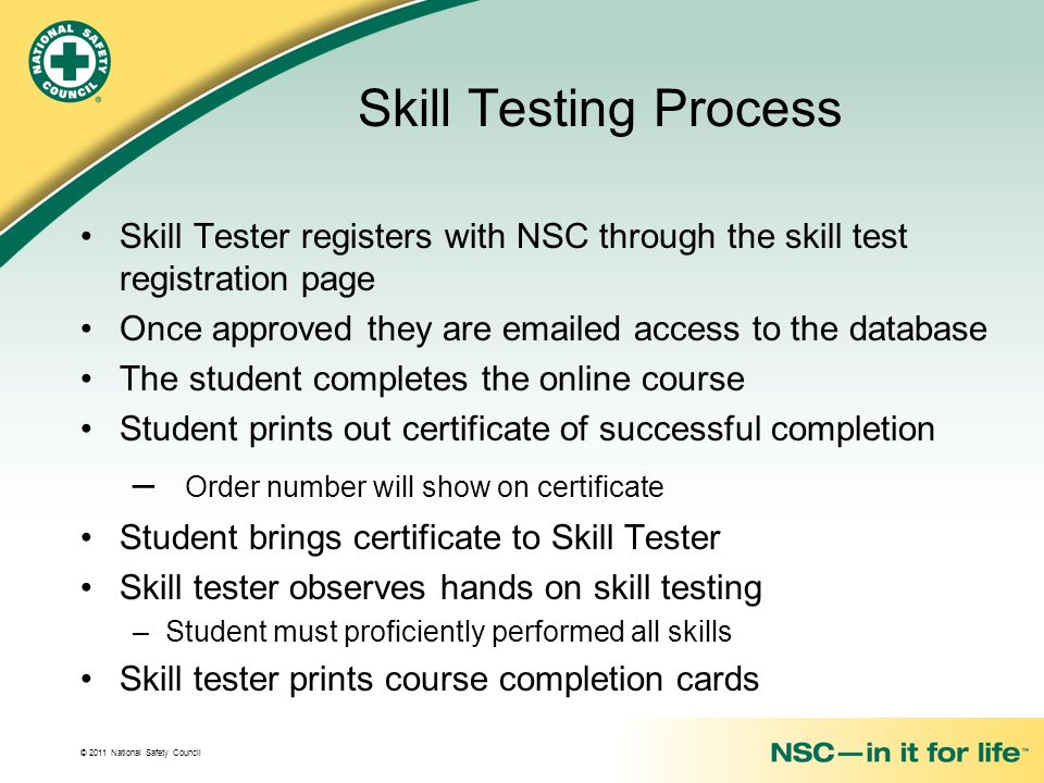 Skill Testing Process Order number will show on certificate