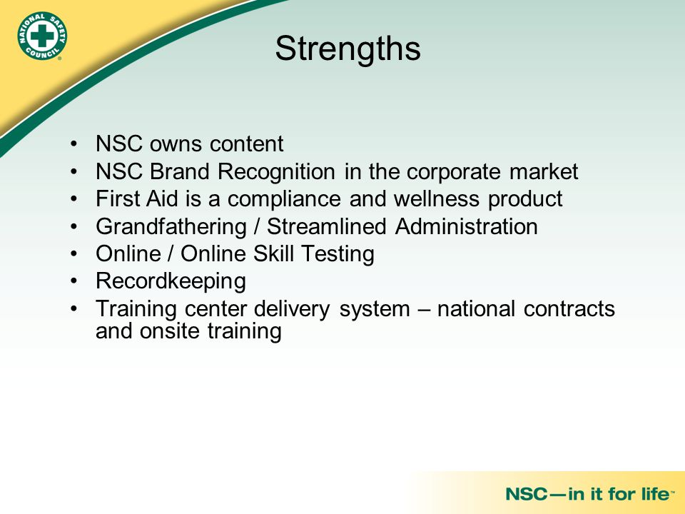 Strengths NSC owns content