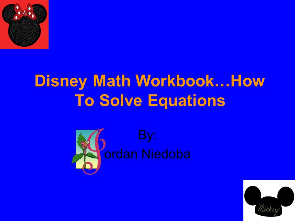 Disney Math Workbook…How To Solve Equations