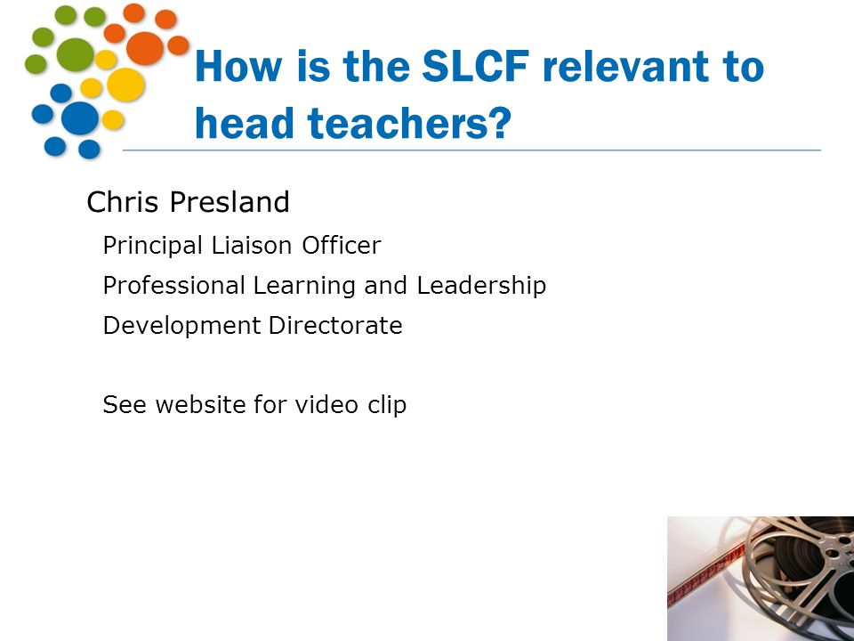How is the SLCF relevant to head teachers
