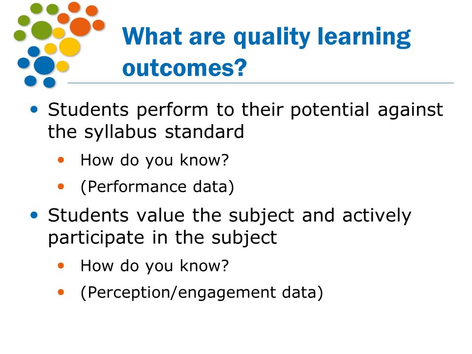 What are quality learning outcomes