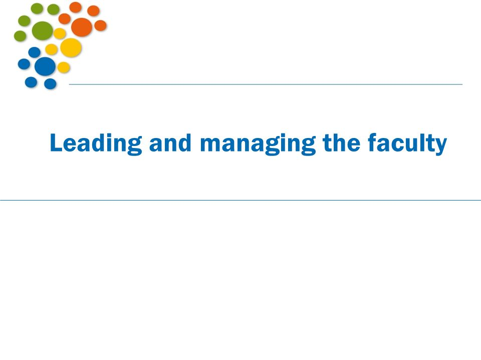 Leading and managing the faculty
