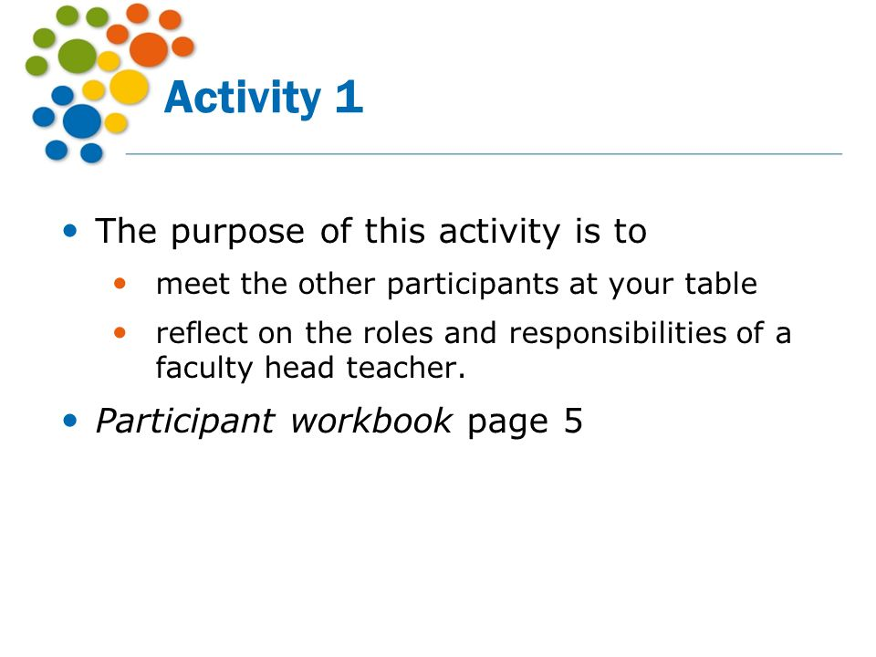 Activity 1 The purpose of this activity is to