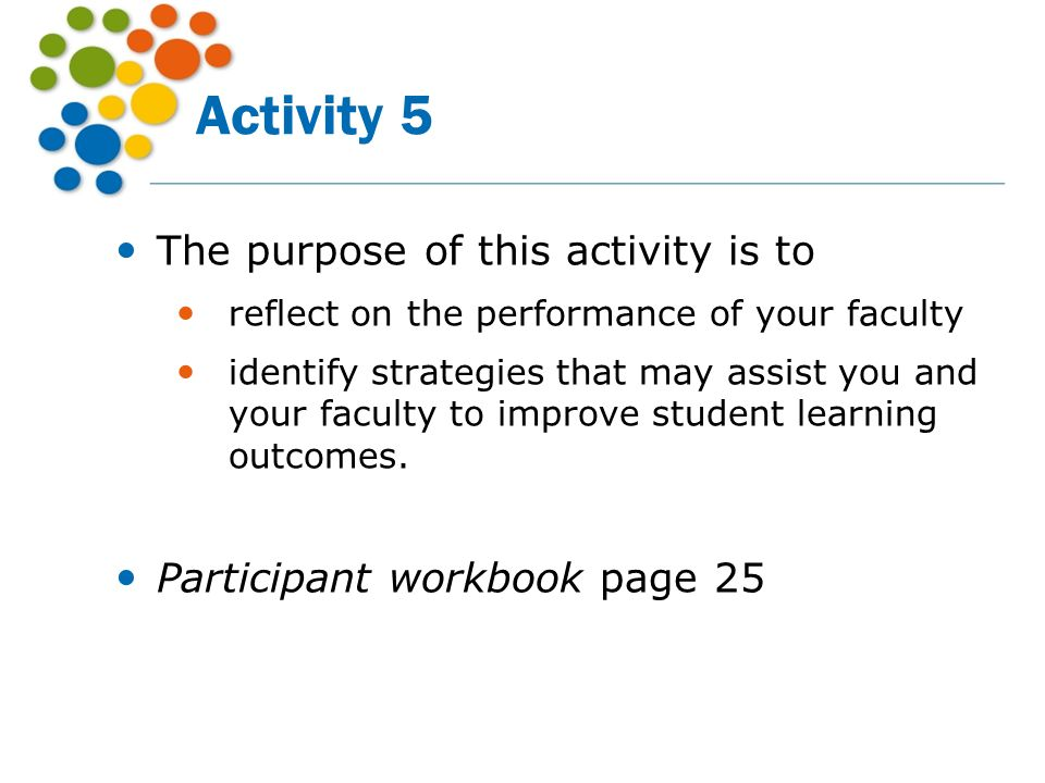Activity 5 The purpose of this activity is to