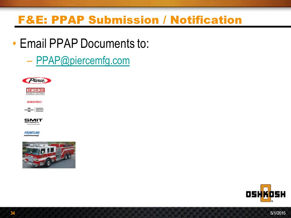 F&E: PPAP Submission / Notification