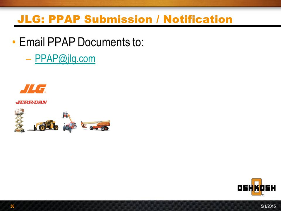 JLG: PPAP Submission / Notification