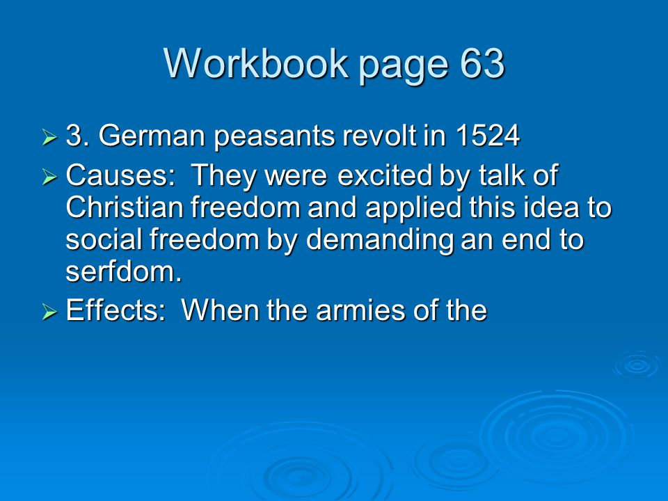 Workbook page 63 3. German peasants revolt in 1524