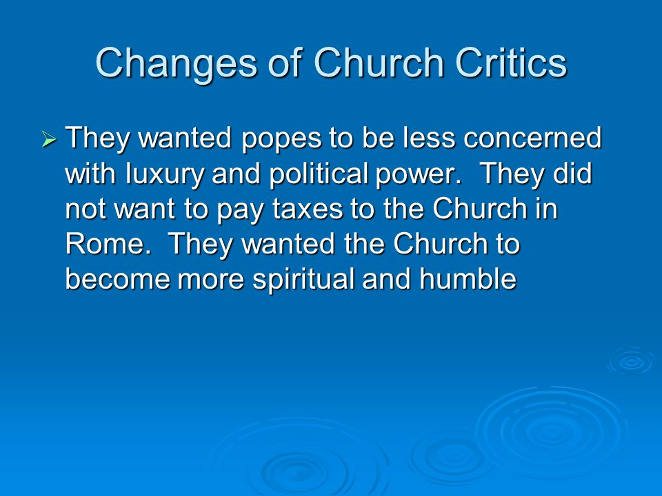 Changes of Church Critics