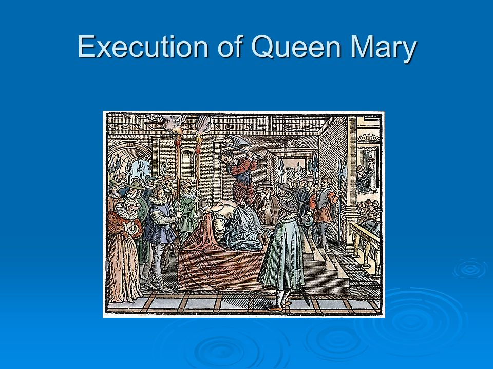 Execution of Queen Mary