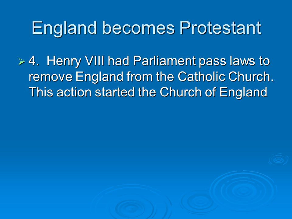 England becomes Protestant