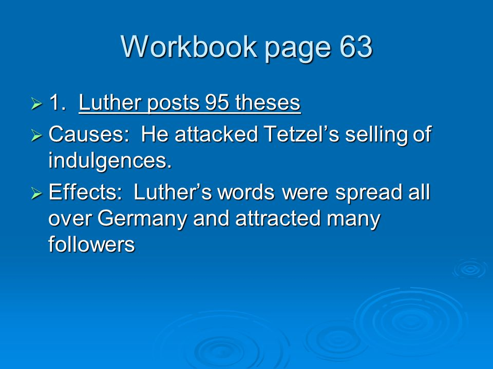 Workbook page 63 1. Luther posts 95 theses