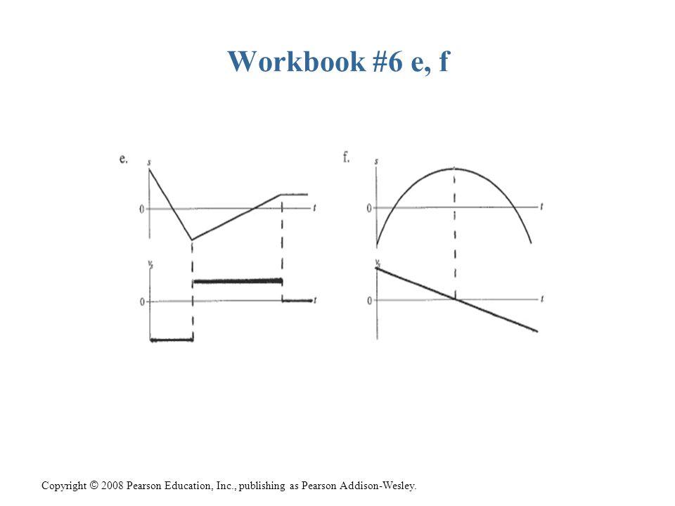 Workbook #6 e, f