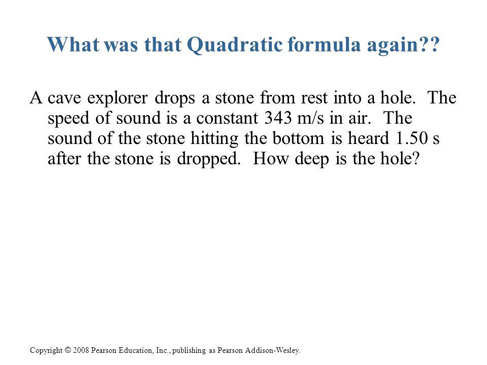 What was that Quadratic formula again