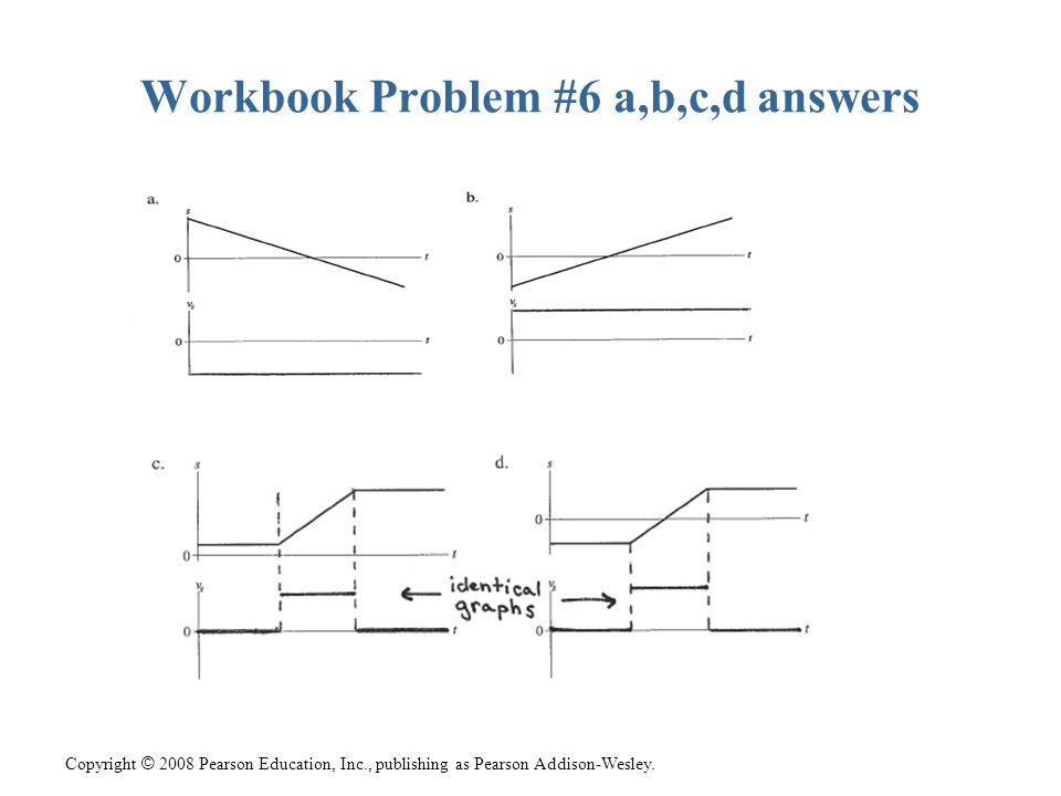 Workbook Problem #6 a,b,c,d answers