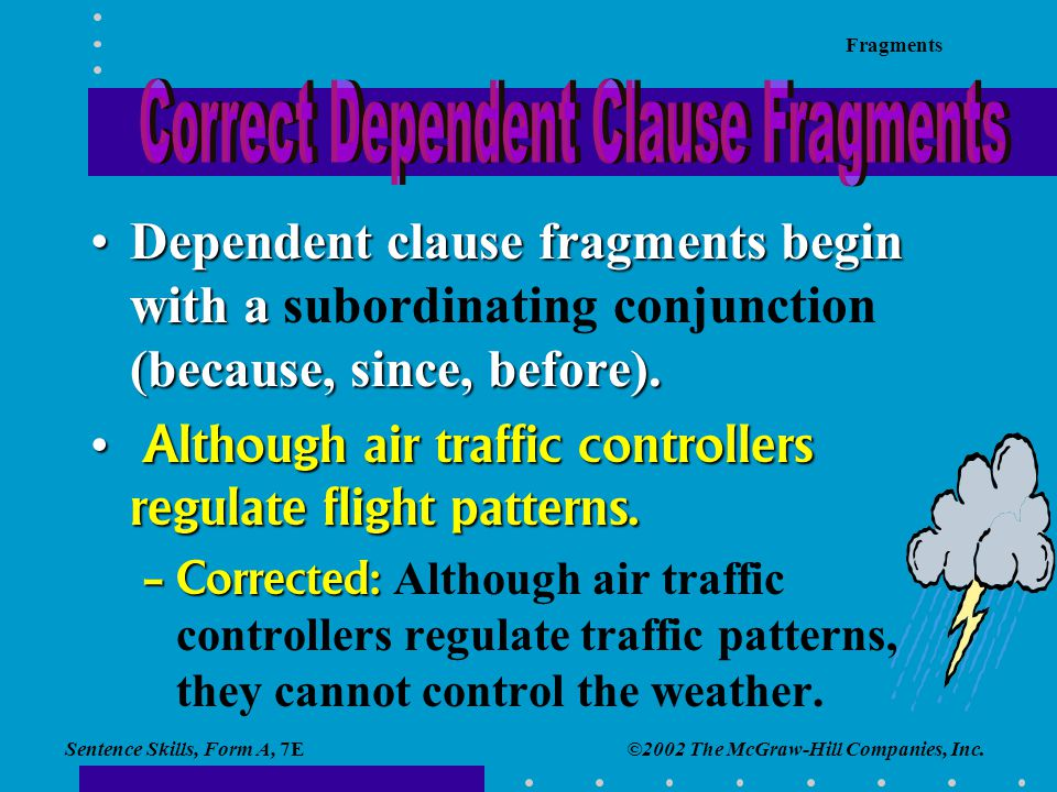 Correct Dependent Clause Fragments