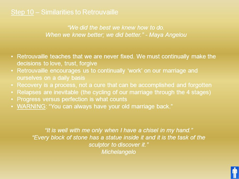 Step 10 – Similarities to Retrouvaille