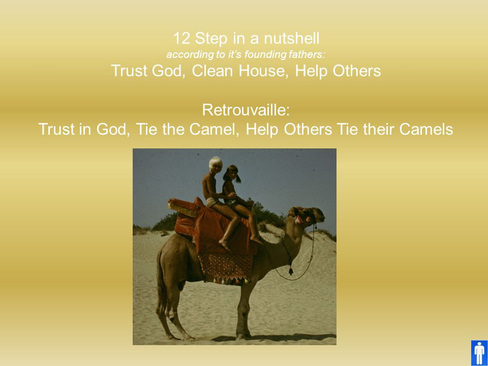 Trust God, Clean House, Help Others Retrouvaille: