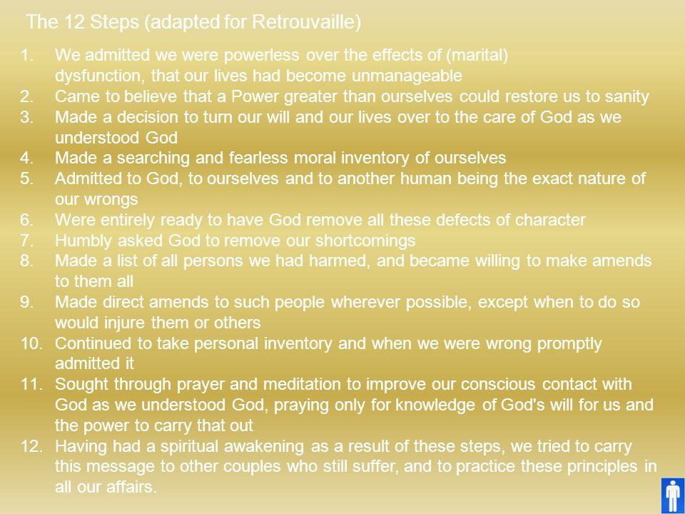 The 12 Steps (adapted for Retrouvaille)