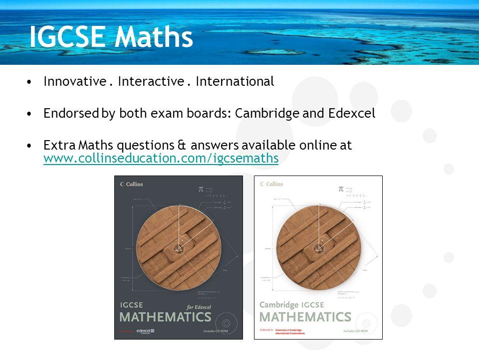 IGCSE Maths Innovative . Interactive . International