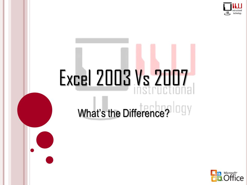 Excel 2003 Vs 2007 What's the Difference