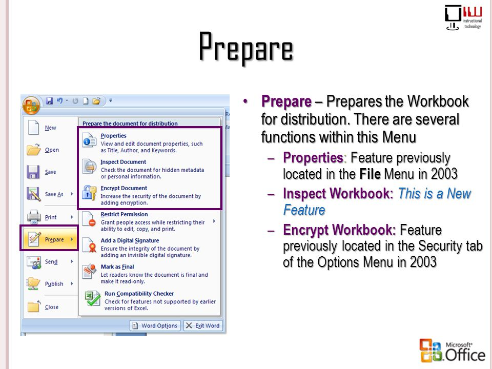 Prepare Prepare – Prepares the Workbook for distribution. There are several functions within this Menu.