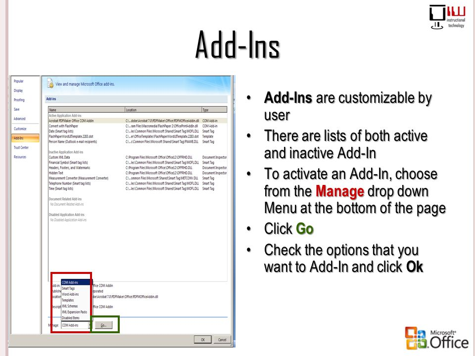 Add-Ins Add-Ins are customizable by user