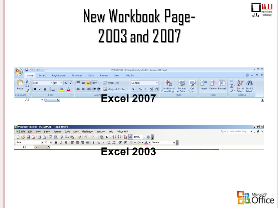 New Workbook Page- 2003 and 2007 Excel 2007 Excel 2003
