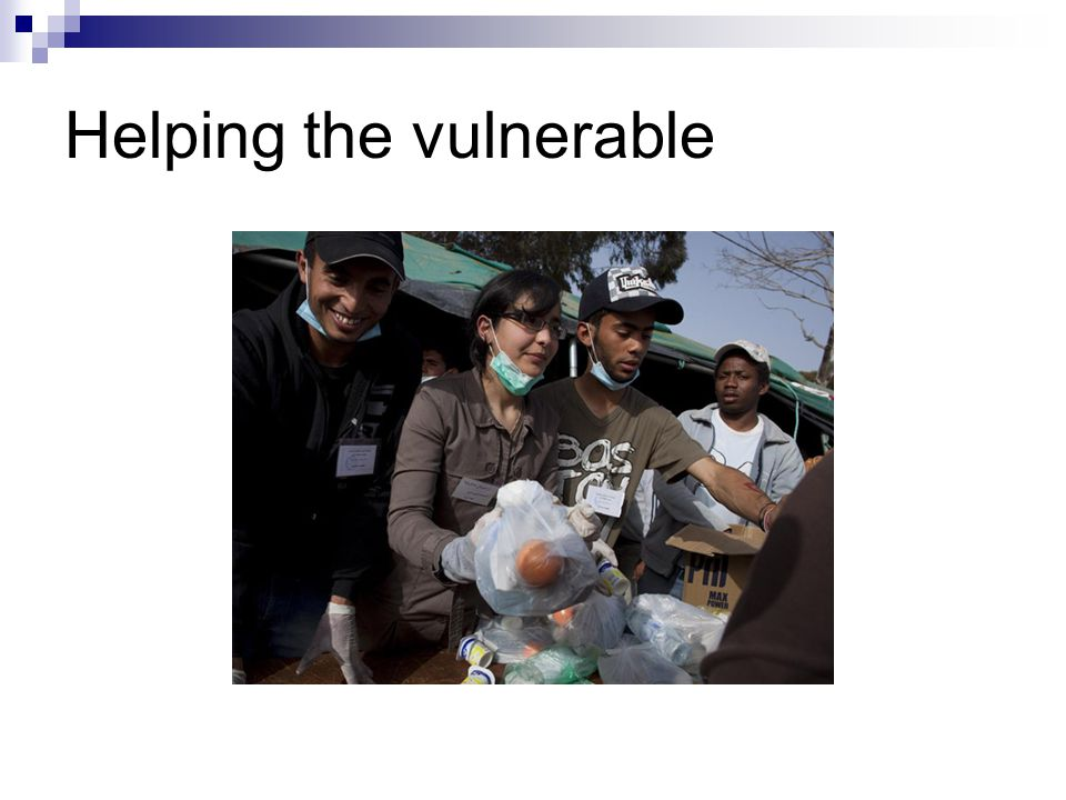 Helping the vulnerable
