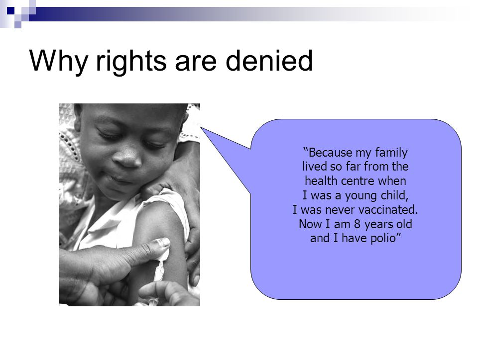 Why rights are denied Because my family lived so far from the