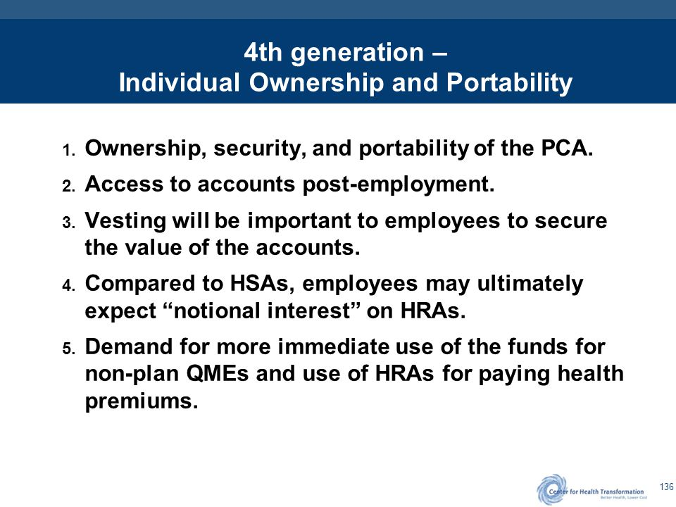 4th generation – Individual Ownership and Portability (cont.)