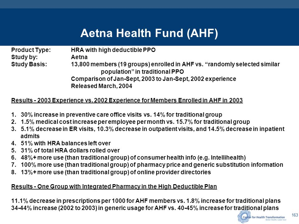 United Healthcare Product Type: HRA with high deductible PPO. Study by: United Healthcare.