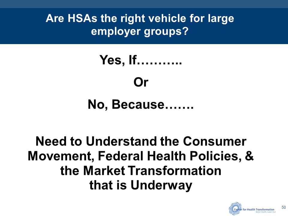 Are HSAs the Wave of the Future Which Direction will Legislation Take