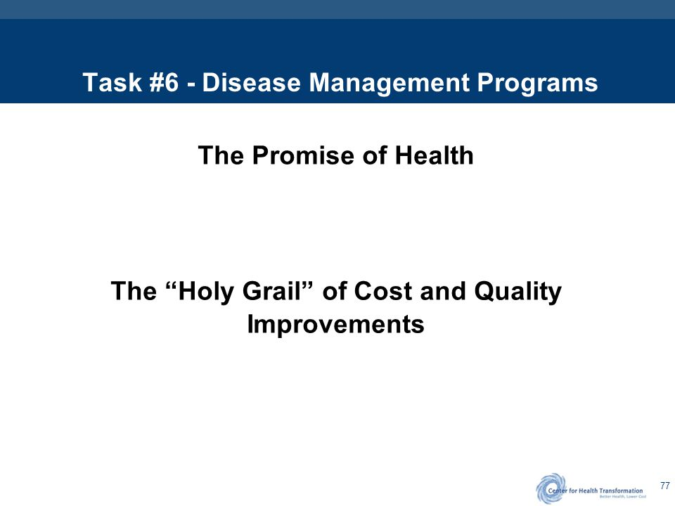 Disease or Condition Management – the Holy Grail of Potential Savings