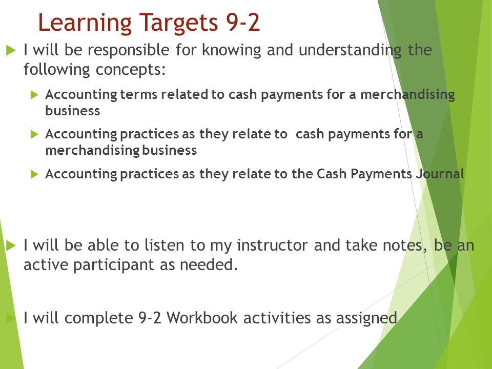 Learning Targets 9-2 I will be responsible for knowing and understanding the following concepts: