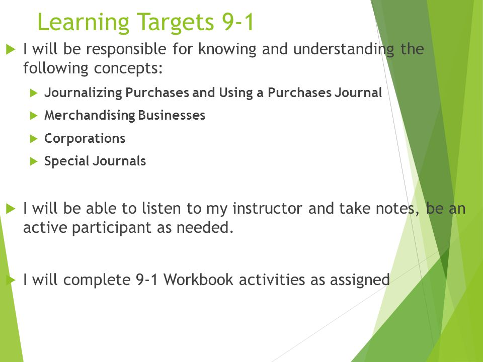 Learning Targets 9-1 I will be responsible for knowing and understanding the following concepts: