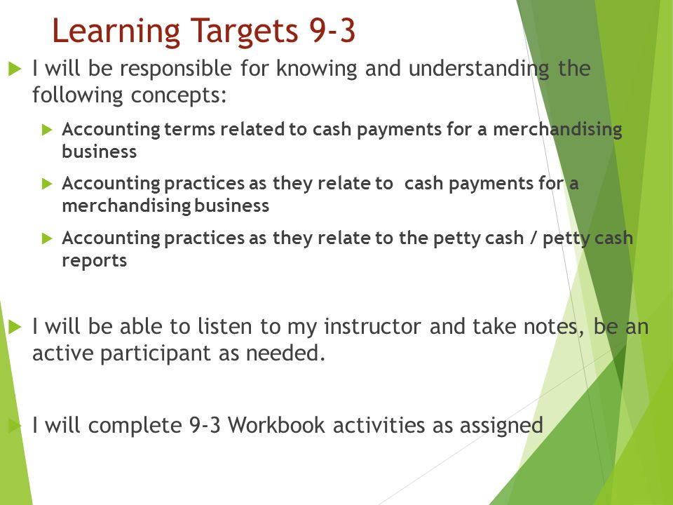 Learning Targets 9-3 I will be responsible for knowing and understanding the following concepts: