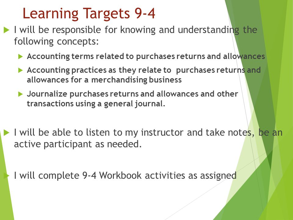 Learning Targets 9-4 I will be responsible for knowing and understanding the following concepts: