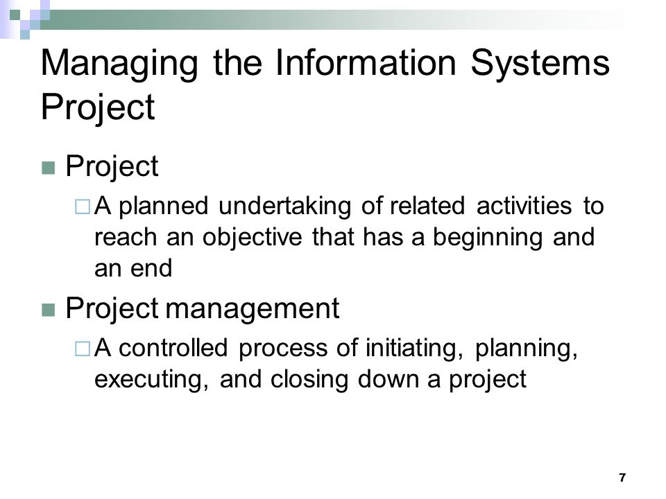 Managing the Information Systems Project