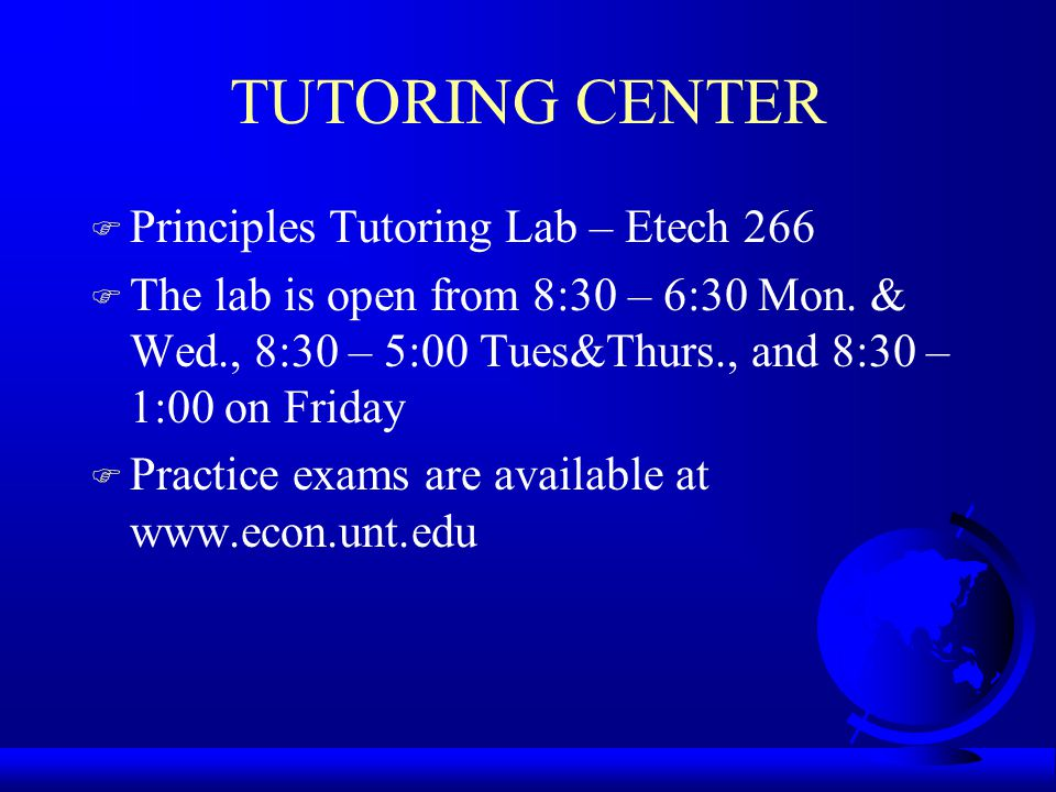 TUTORING CENTER Principles Tutoring Lab – Etech 266