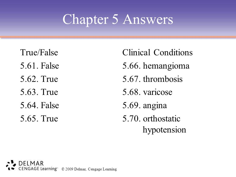 Chapter 5 Answers True/False 5.61. False 5.62. True 5.63. True