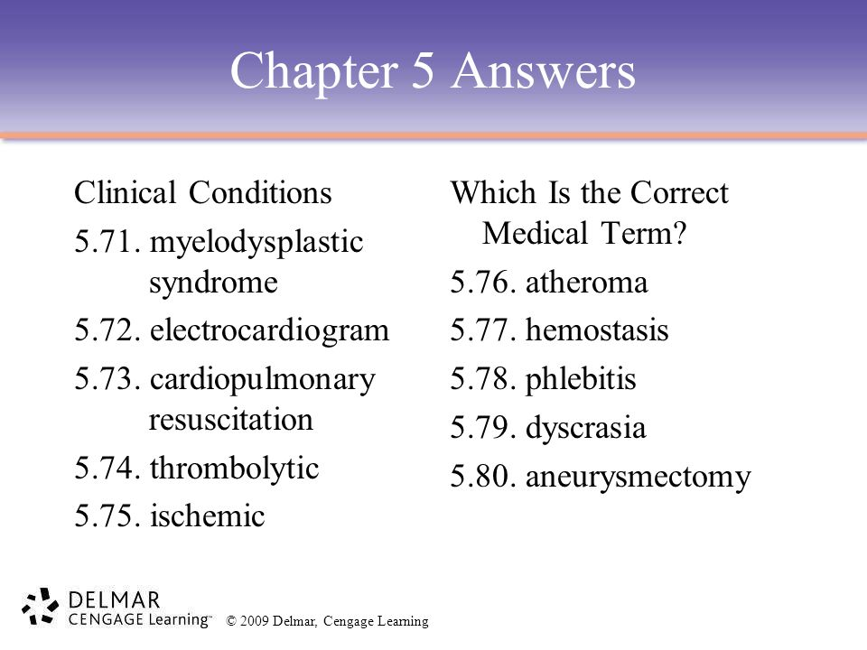 Chapter 5 Answers Clinical Conditions 5.71. myelodysplastic syndrome