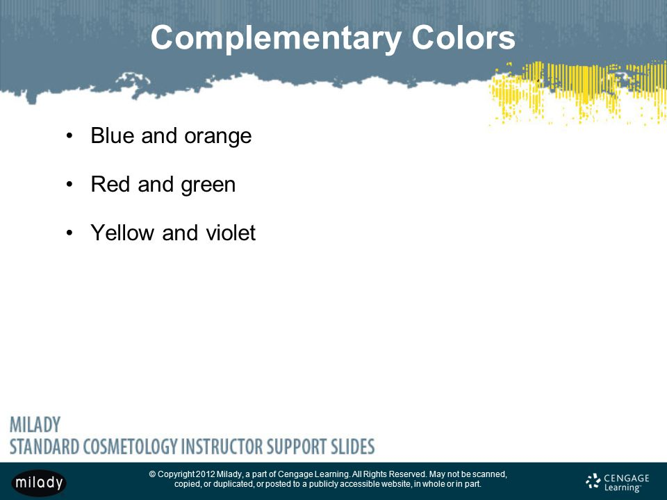 Complementary Colors Blue and orange Red and green Yellow and violet
