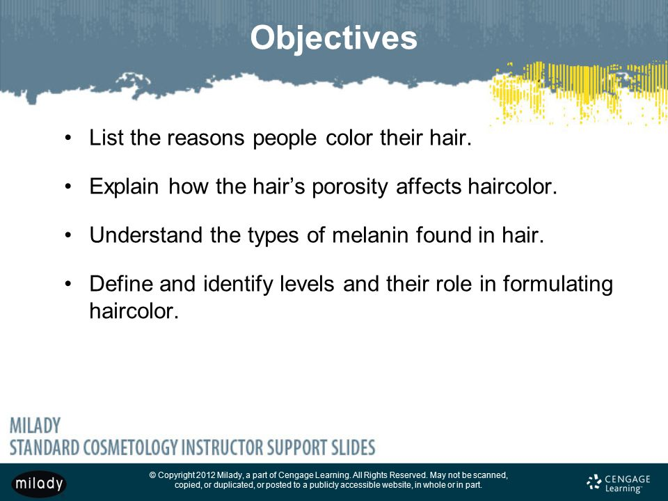 Objectives List the reasons people color their hair.